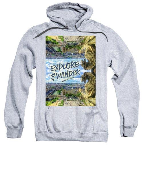 Explore And Wander Notre Dame Cathedral Gargoyle Paris Sweatshirt