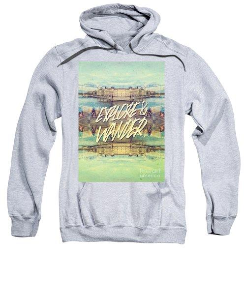 Explore And Wander Seine River Louvre Paris France Sweatshirt
