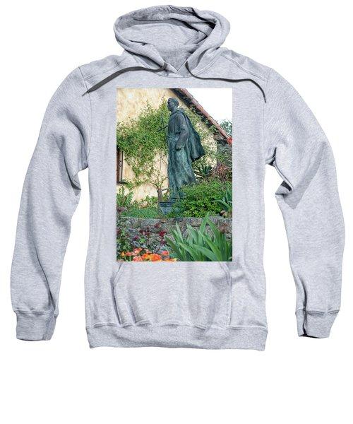 Father Junipero Serra Statue At Mission Carmel Sweatshirt