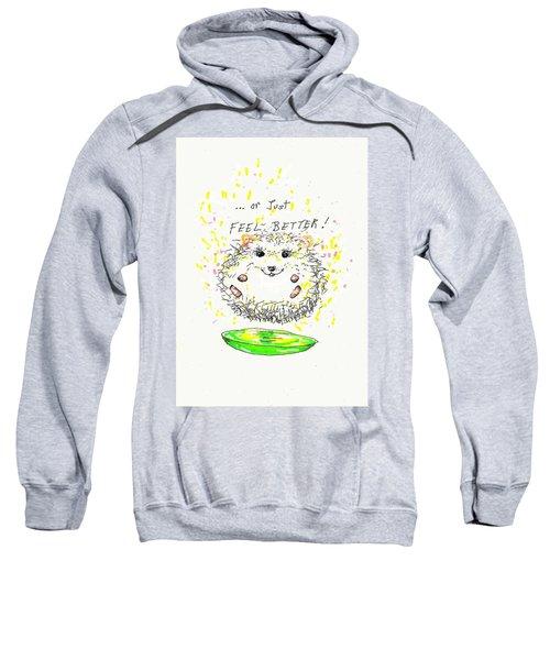 Feel Better Sweatshirt