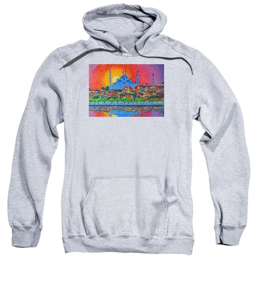 Fiery Sunset Over Blue Mosque Hagia Sophia In Istanbul Turkey Sweatshirt