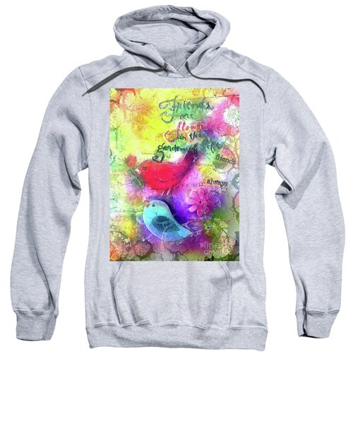 Friends Always Sweatshirt