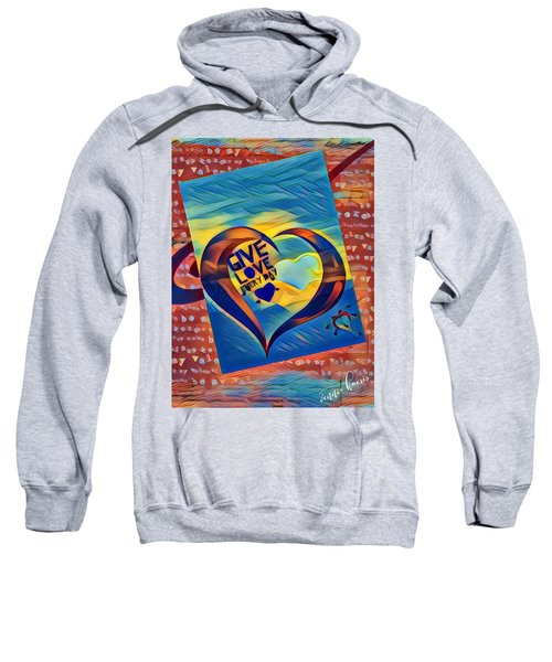 Give Love Sweatshirt