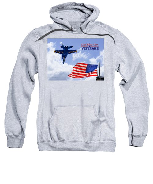 God Bless Our Veterans Sweatshirt