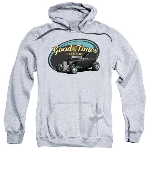 Good Times Ford Sweatshirt