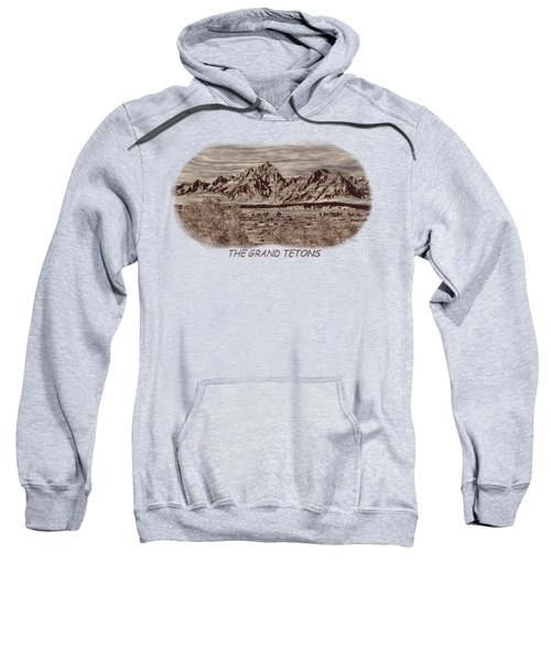 Grand Tetons Woodburning 2 Sweatshirt