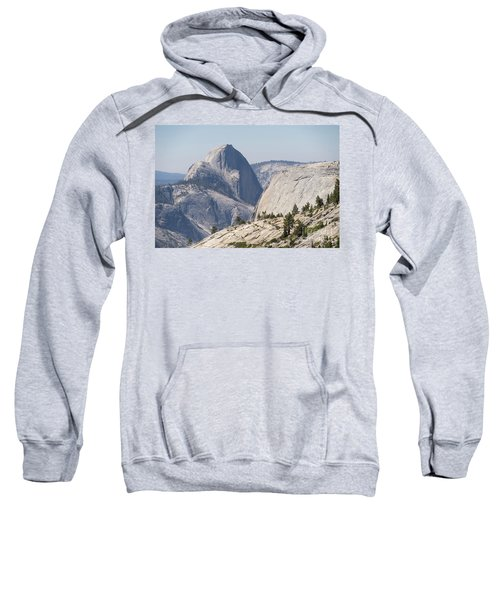 Half Dome And Yosemite Valley From Olmsted Point Tioga Pass Yosemite California Dsc04246 Sweatshirt