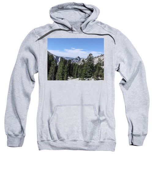 Half Dome From Olmstead Point Yosemite Valley Yosemite National Park Sweatshirt
