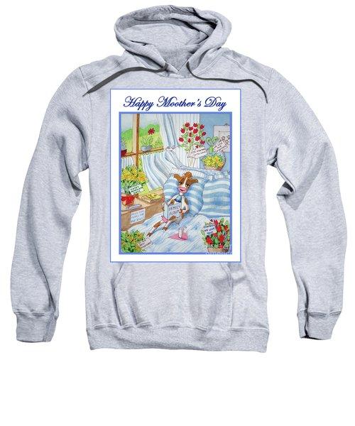 Happy Moother's Day Sweatshirt