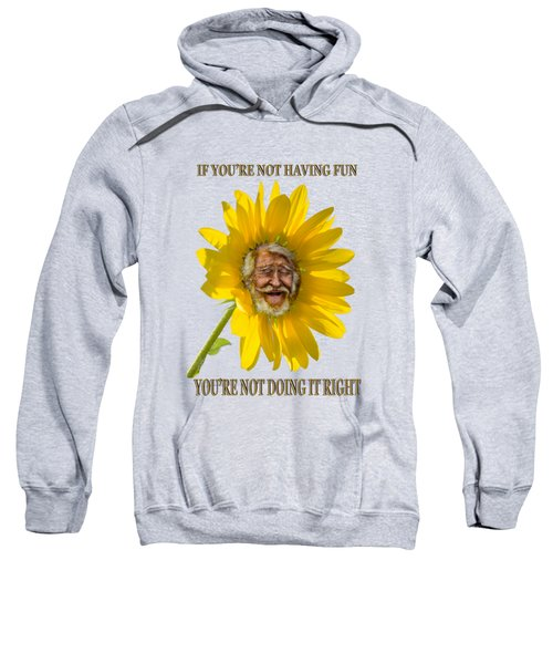 Having Fun Sweatshirt by Rick Mosher