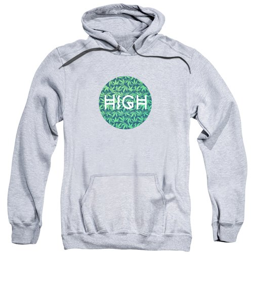 High Typo  Cannabis   Hemp  420  Marijuana   Pattern Sweatshirt