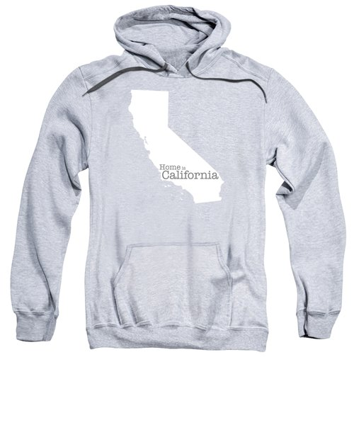 Home Is California Sweatshirt by Bruce Stanfield