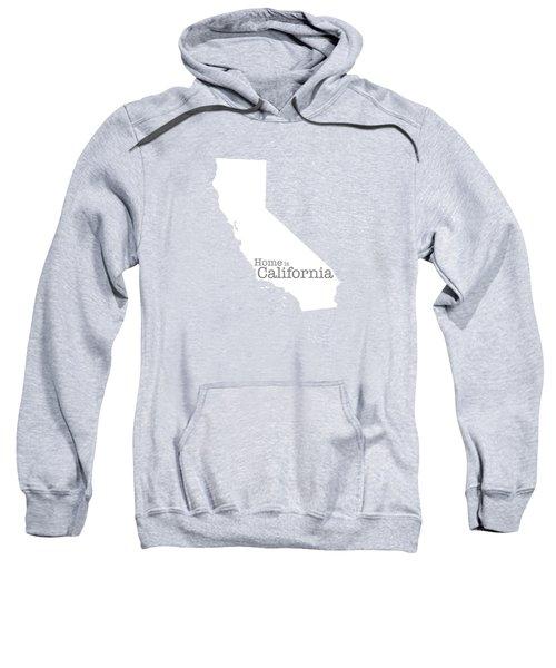 Home Is California Sweatshirt