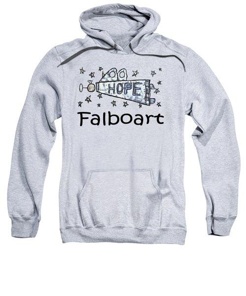 Hope T-shirt Sweatshirt