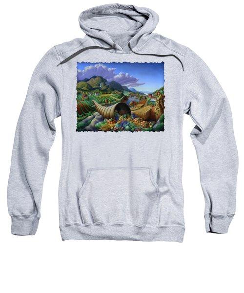 Horn Of Plenty - Cornucopia - Autumn Thanksgiving Harvest Landscape Oil Painting - Food Abundance Sweatshirt
