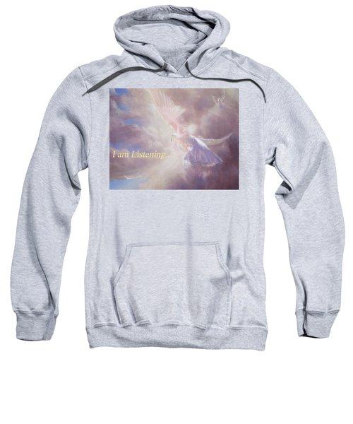 I Am Listening Sweatshirt
