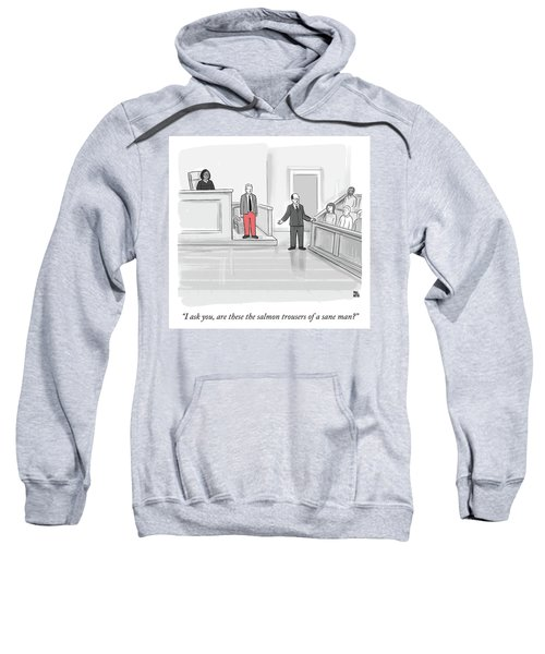 I Ask You Sweatshirt