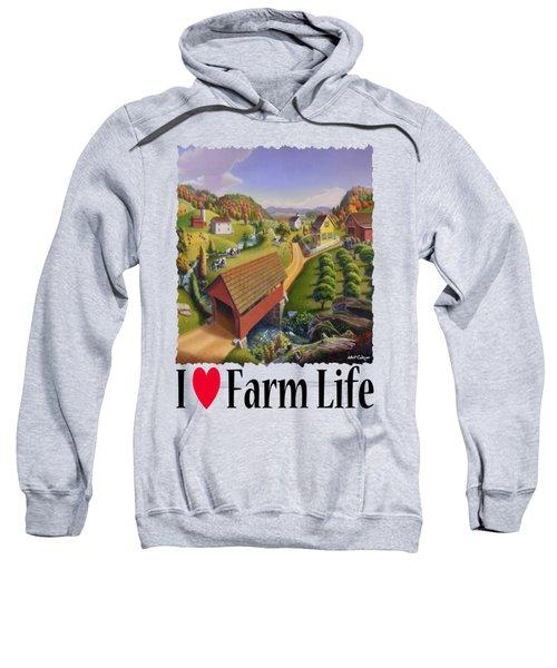 I Love Farm - Appalachian Covered Bridge - Rural Farm Landscape Sweatshirt