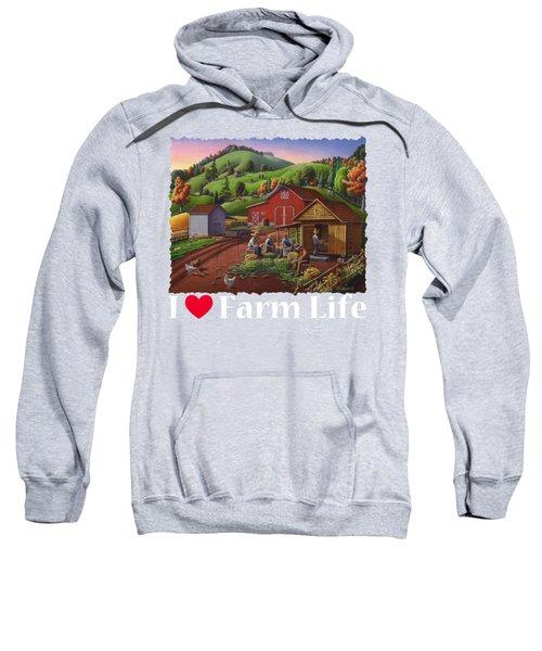 I Love Farm Life Shirt - Farmers Shucking Corn - Corncrib - Corn Crib - Farm Landscape Sweatshirt