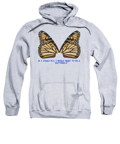 If I Could Fly Sweatshirt