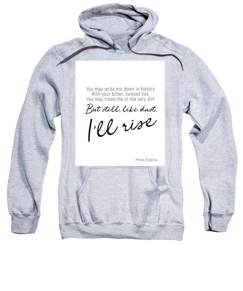 I'll Rise #minimalism Sweatshirt