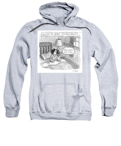 Inside Of Body Experience Sweatshirt