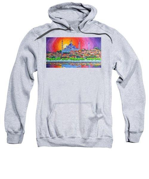 Istanbul Blue Mosque Sunset Modern Impressionist Palette Knife Oil Painting By Ana Maria Edulescu    Sweatshirt