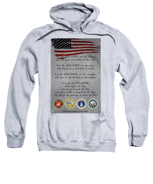 It Is The Soldier Sweatshirt