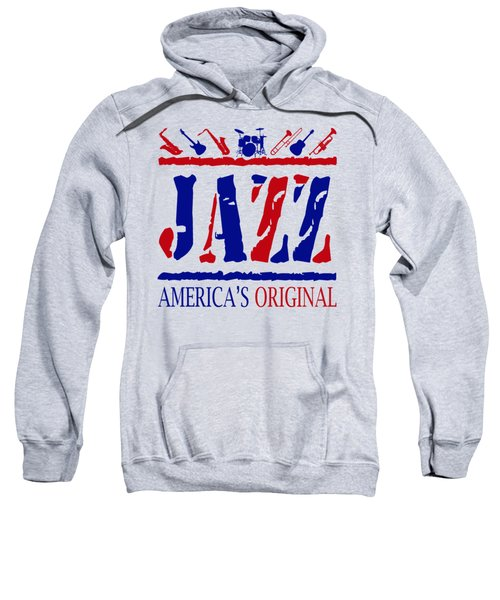 Jazz Americas Original Sweatshirt by David G Paul