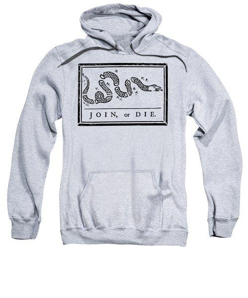 Join Or Die Sweatshirt