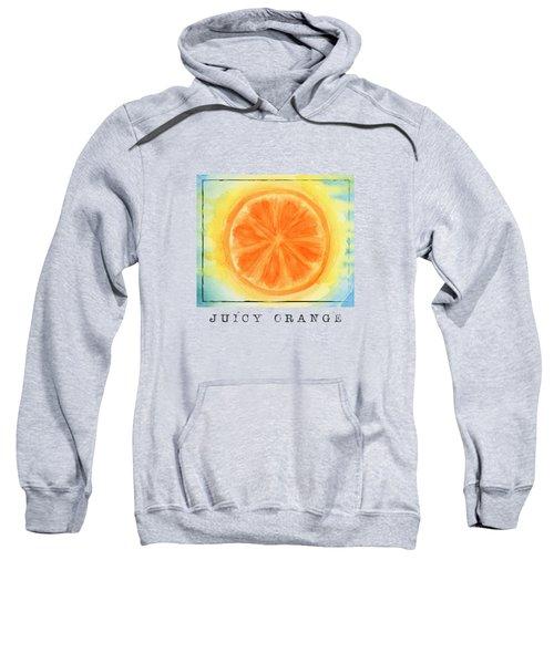 Juicy Orange Sweatshirt by Kathleen Wong