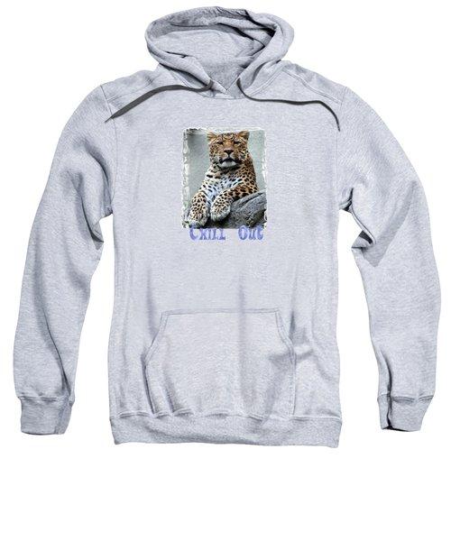 Just Chillin' Sweatshirt by DJ Florek