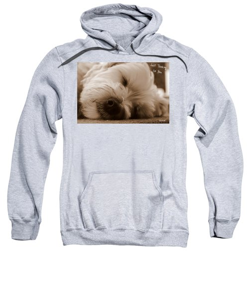 Just Thinking Of You Sweatshirt