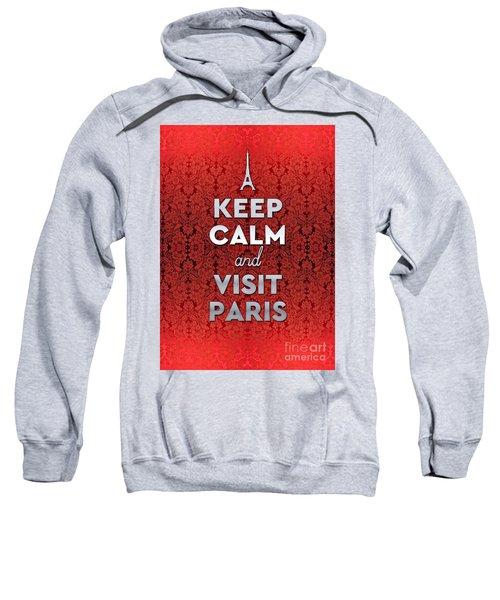 Keep Calm And Visit Paris Opera Garnier Floral Wallpaper Sweatshirt