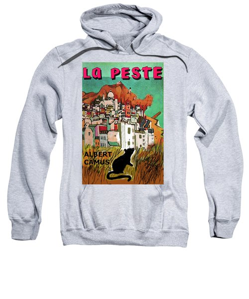 La Peste  Albert Camus Poster Sweatshirt
