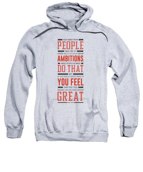 Lab No. 4 Keep Away From People Mark Twain Inspirational Quote Sweatshirt