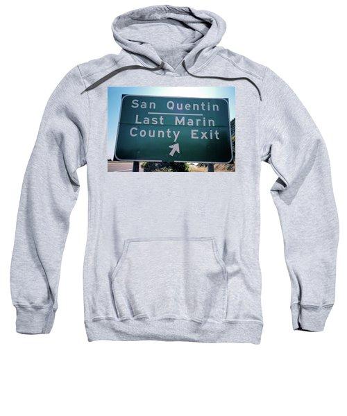 Last Marin County Exit Sweatshirt
