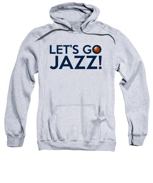 Let's Go Jazz Sweatshirt