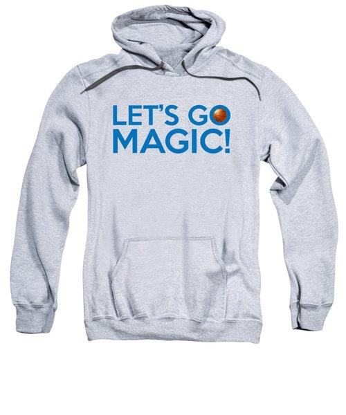 Let's Go Magic Sweatshirt