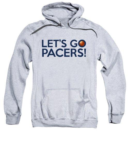 Let's Go Pacers Sweatshirt