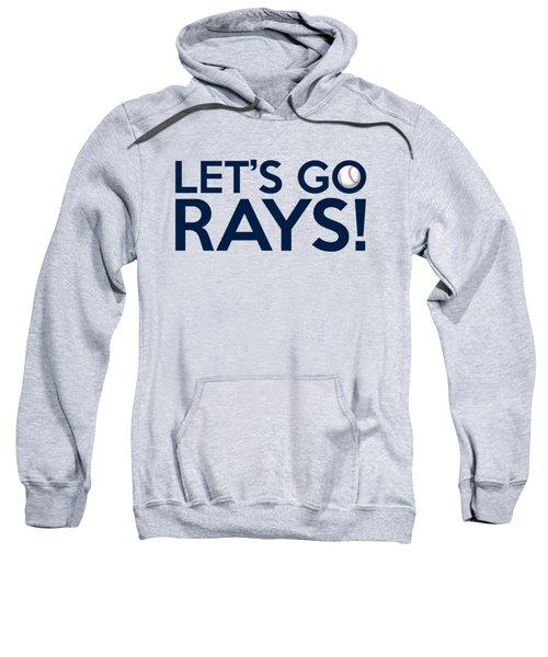 Let's Go Rays Sweatshirt
