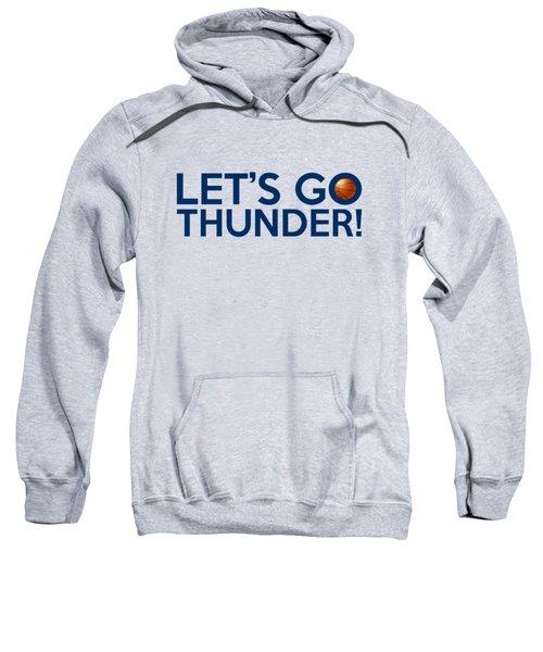 Let's Go Thunder Sweatshirt