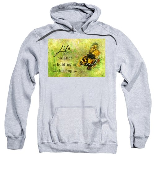 Life Is A Balance Sweatshirt