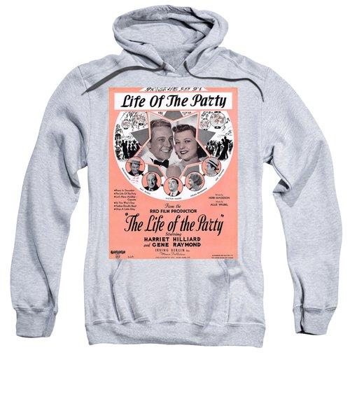 Life Of The Party Sweatshirt