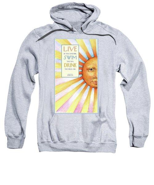 Live In The Sunshine Sweatshirt