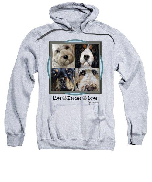 Live Rescue Love Sweatshirt