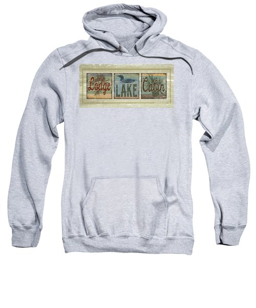 Lodge Lake Cabin Sign Sweatshirt