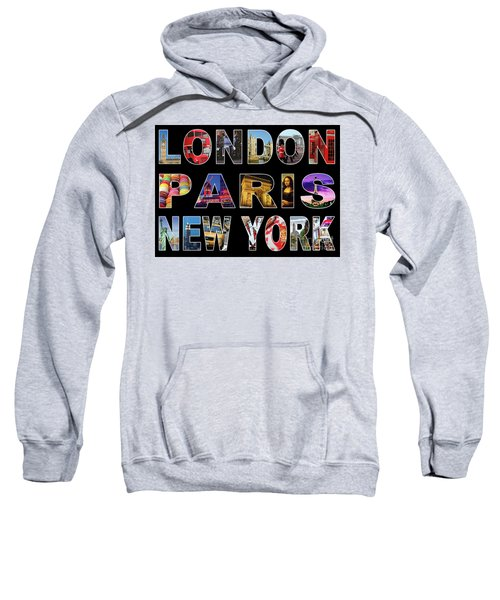 Sweatshirt featuring the digital art London Paris New York, Black Background by Adam Spencer