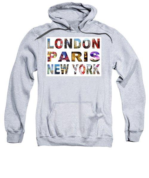 Sweatshirt featuring the digital art London Paris New York, White Background by Adam Spencer