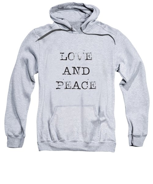Love And Peace Sweatshirt